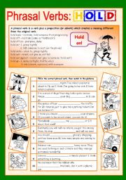 English Worksheet: Phrasal verbs (10/10): HOLD