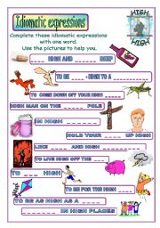 English Worksheet: Idiomatic expressions - HIGH -