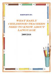 English Worksheet: What early childhood teachers need to know about language
