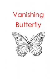 English Worksheets:  Vanishing Butterfly WARNING VERY POWERFUL LESSON