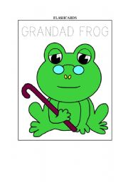 The family frog - FLASHCARDS of grandad and granny