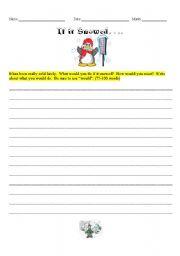 English worksheet: If it Snowed...
