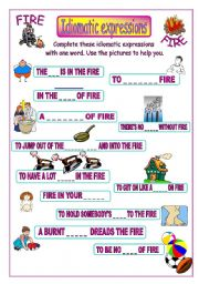 English Worksheet: Idiomatic expressions - FIRE -