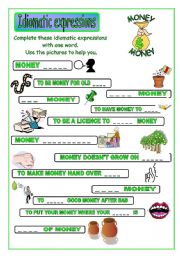 English Worksheet: Idiomatic expressions - MONEY  ( part 1/2 ) -