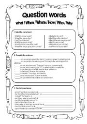 English Worksheets: What/Where/When/Why/Who/how
