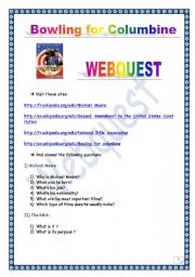 English Worksheet: Bowling for Columbine  WEBQUEST (5 pages, comprehensive project & KEY)