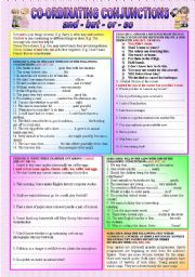 English Worksheets: �CONJUNCTIONS� - AND - BUT - OR - SO - (( definitions & 5 Exercises with over 50 sentences to complete )) - elementary/intermediate - (( B&W VERSION INCLUDED ))