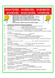 English Worksheet: Whatever, Wherever, Whenever, Whoever, Whichever, However (2 pages, plus KEY)
