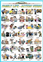 English Worksheet: FAMILY LIFE - ACTION VERBS (B&W VERSION INCLUDED)