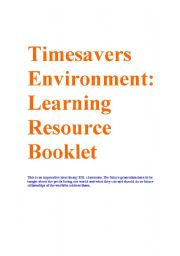 English Worksheets: Timesaver Environment Learning Resource Booklet