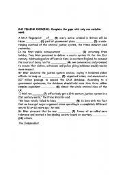 English Worksheets: GAP FILLING EXERCISE: Complete the gaps with only one suitable word.