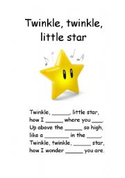 English Worksheet: Twinkle, twinkle, little star - fill in missing gaps