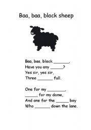 English Worksheet: Baa, baa, black sheep - fill in missing words