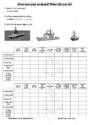 English Worksheet: How was your weekend? Battleship