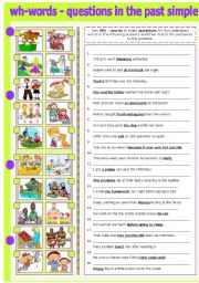 English Worksheet: WH - WORDS - MAKING QUESTIONS IN THE PAST SIMPLE