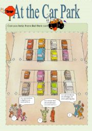 English Worksheet: AT THE CAR PARK � GIVING DIRECTIONS ACTIVITY WITH PREPOSITIONS OF PLACE/USE OF ADJ IN DESCRIPTION/INFERING FROM CONTEXT DEVELOPMENT 3 pages with key