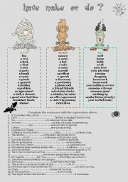 English Worksheet: Have,Make and Do