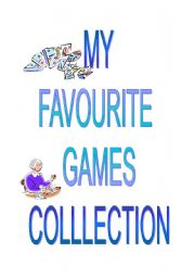 English Worksheet: My favourite games collection (1 / 4 )