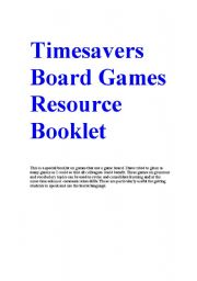English Worksheet: Timesavers Board Games Resource Booklet