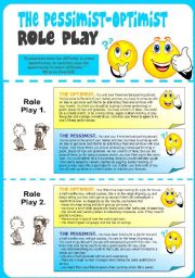 English Worksheet: The Pessimist-Optimist Role Play