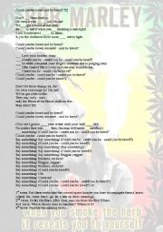 English Worksheet: SONG- BOB MARLEY- COULD YOU BE LOVED?- NICE REFLECTIONS!!!