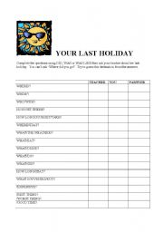 English Worksheets: YOUR LAST HOLIDAY