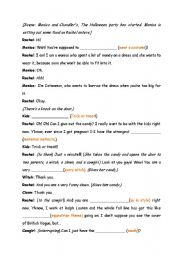 English Worksheet: Halloween, Series: FRIENDS (transcript and fill in text)