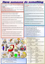 English Worksheet: Causatives: have someone do something (fully editable - keys included)