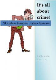 English Worksheets: skeleton lesson to match crime lesson