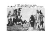 English Worksheet: In 1607 Jamestown was born; Pocahontas helped and brought them some corn.