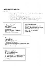 English Worksheets: Improv - Ambiguous Dialogs