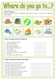 English Worksheet: WHERE DO YOU GO TO... ? 1/3