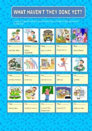 English Worksheet: WHAT HAVEN�T THEY DONE YET?
