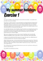 English Worksheet: 3 pages/3 exercises My summer holidays /Make your ss write a composition about their summer holidays