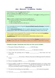 English Worksheet: Linkers Also � Moreover � In addition - Besides