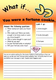 English Worksheets: What if Series 11 (object series): What if�You were a fortune cookie.