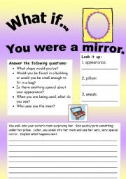 English Worksheets: What if Series 15 (object series): What if� You were a mirror.