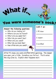 English Worksheets: What if Series 18 (object series): What if� You were a sock.