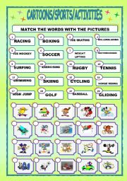 English Worksheets: CARTOONS/SPORTS, ACTIVITIES/MATCHING