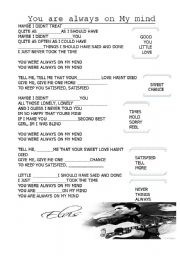 English Worksheets: You are always on My mind by Elvis Presley