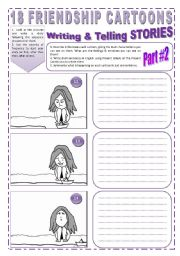 English Worksheet: 18 FRIENDSHIP CARTOONS - ( 4 pages - 2 of  2) - Writing & Telling STORIES  through Images + 2 Activities & 5 Exercises