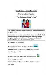 English worksheet: A Conversation Script - to help students recognize and pronounce simple past irregular verb forms