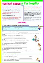 English Worksheets: Clauses of manner: as if / as though /like