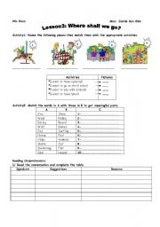 English Worksheets: where shall we go?