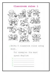 English Worksheet: Classroom Rules 1! What you MUST DO!