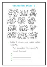 English Worksheet: Classroom Rules 2! What you MUSTN�T DO!!!