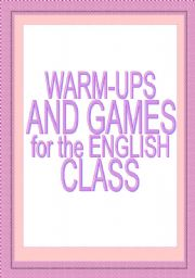 English worksheet: Warm-ups and games for the English class