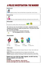English Worksheet: THE POLICE INVESTIGATION (PAST DEDUCTION USING MODAL VERBS)