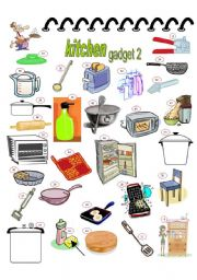 English Worksheet: KITCHEN GADGET 2, 2PAGES, KEY INCLUDED