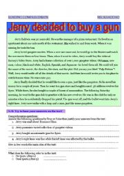 English worksheet: Jerry decided to buy a gun !